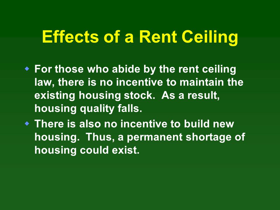 Effects of a Rent Ceiling