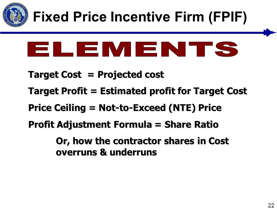 Fixed Price Incentive Firm (FPIF)