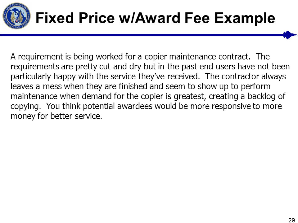Fixed Price w/Award Fee Example