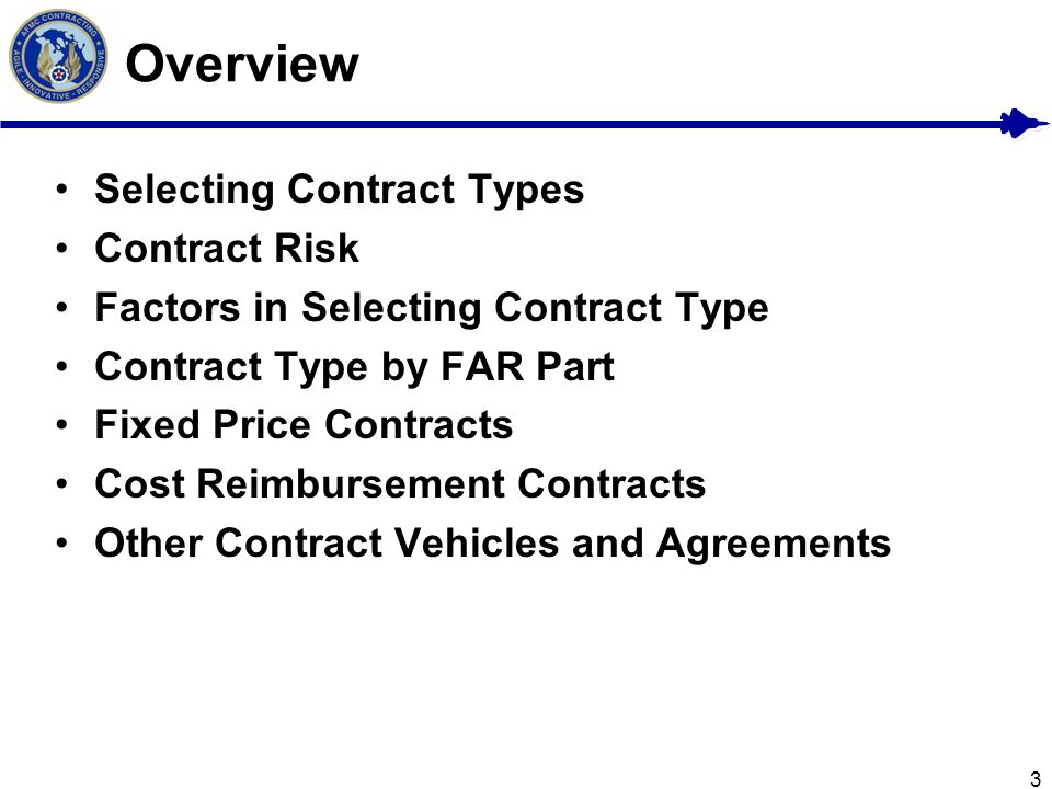 Overview Selecting Contract Types Contract Risk