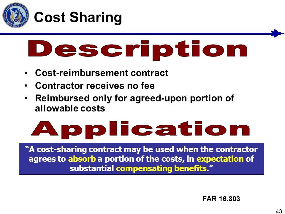 Cost Sharing Description Application Cost-reimbursement contract