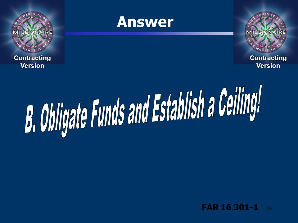 B. Obligate Funds and Establish a Ceiling!