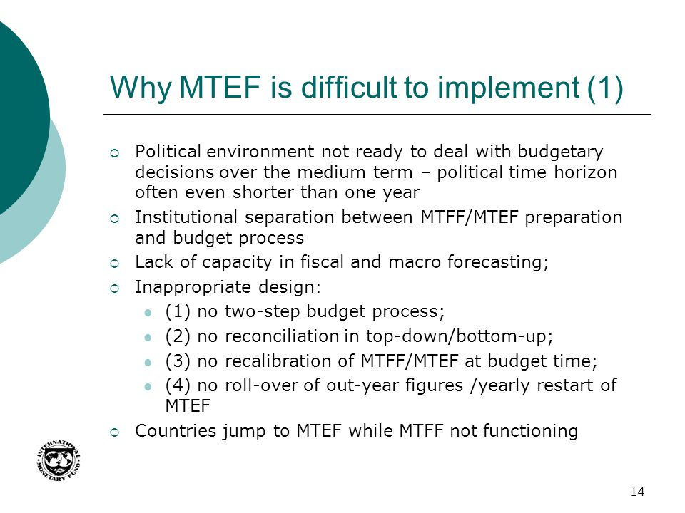 Why MTEF is difficult to implement (1)