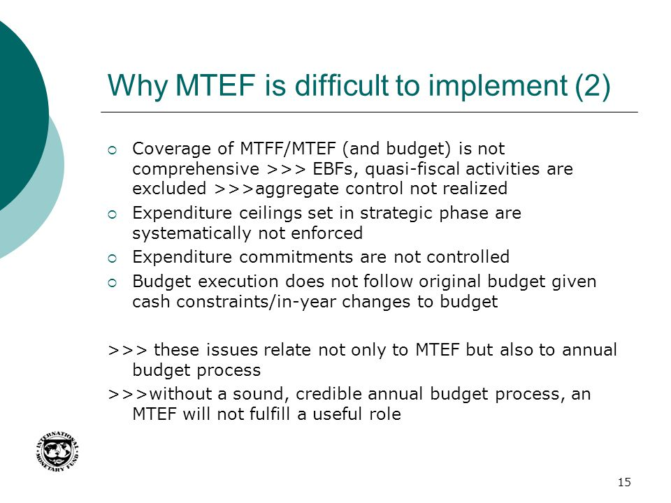 Why MTEF is difficult to implement (2)
