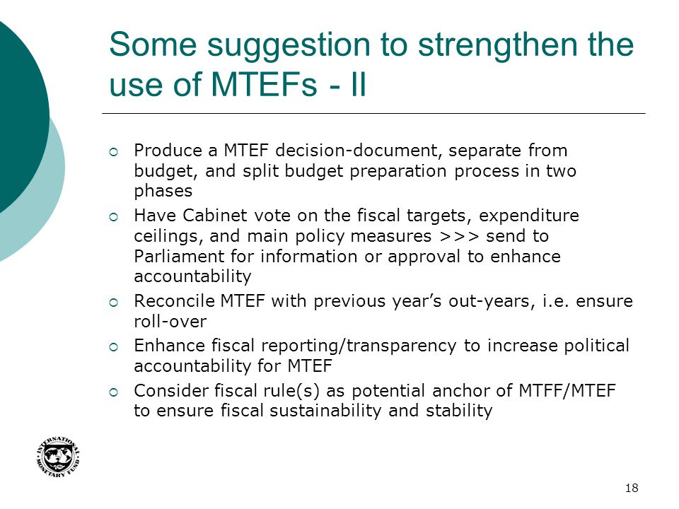 Some suggestion to strengthen the use of MTEFs - II