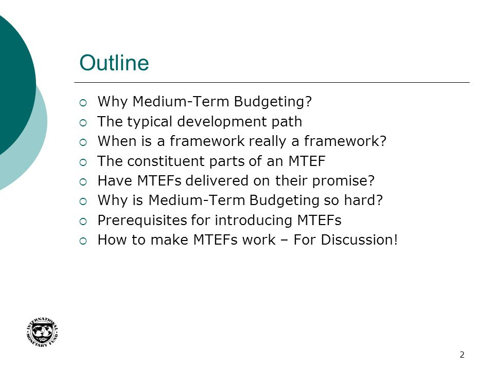 Outline Why Medium-Term Budgeting The typical development path