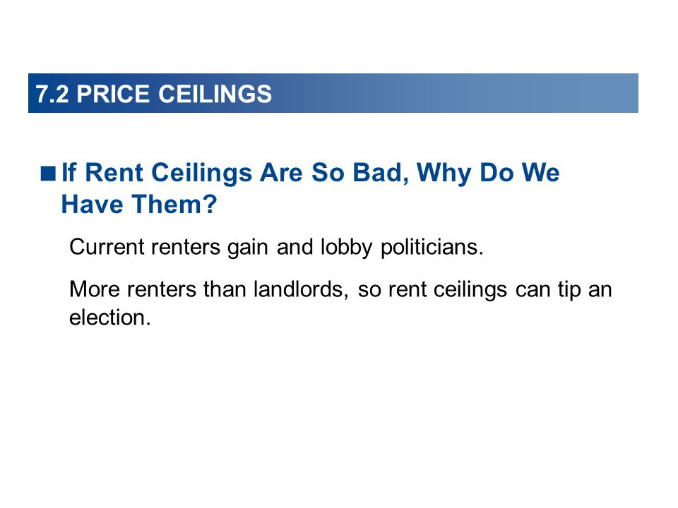 If Rent Ceilings Are So Bad, Why Do We Have Them