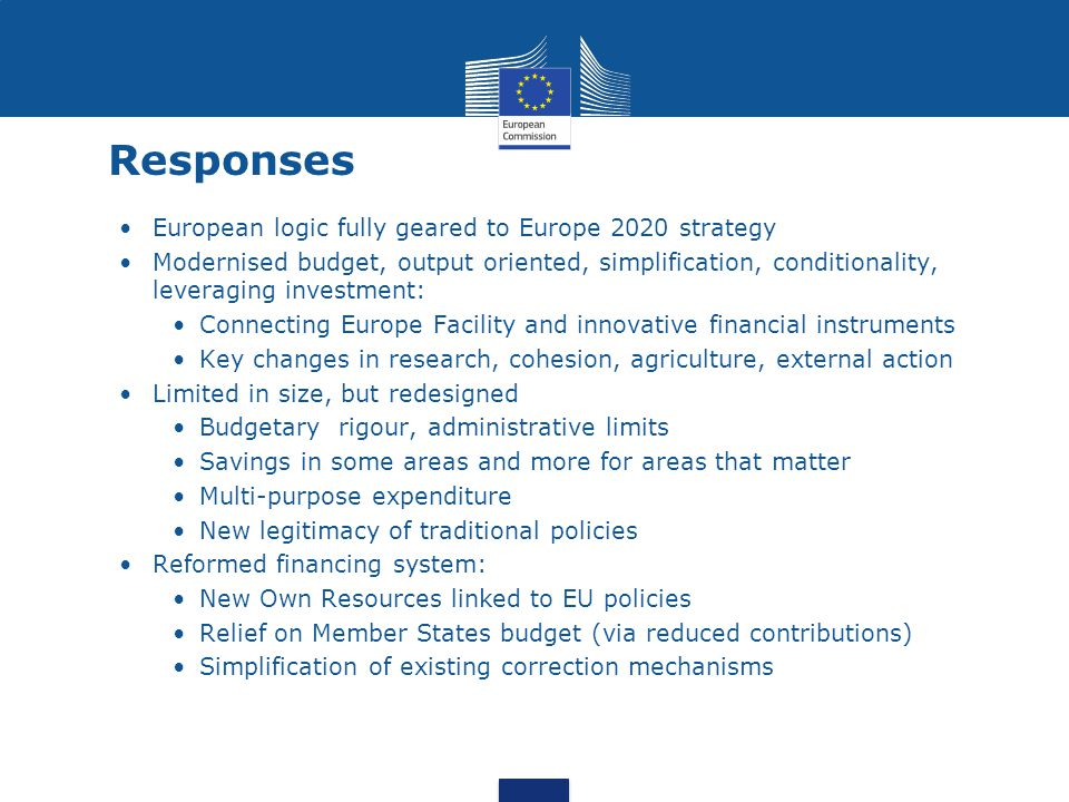 Responses European logic fully geared to Europe 2020 strategy