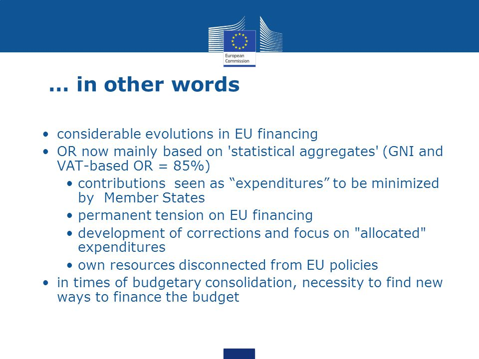 … in other words considerable evolutions in EU financing