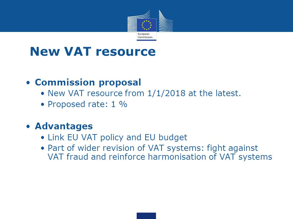 New VAT resource Commission proposal Advantages