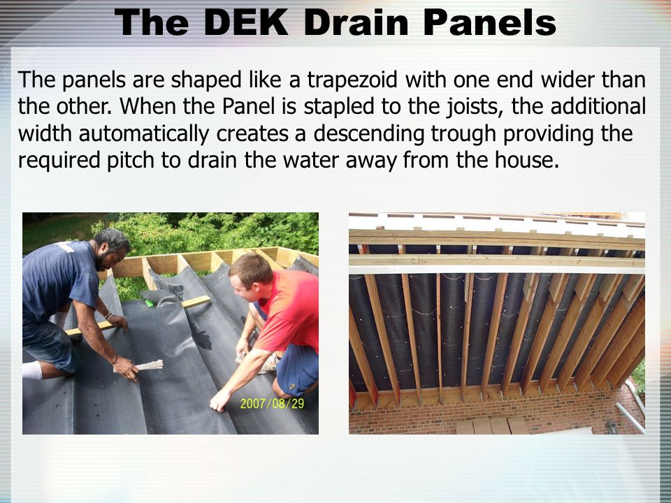 The DEK Drain Panels