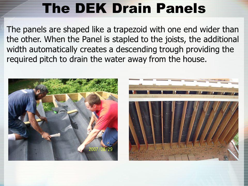 The DEK Drain Panels