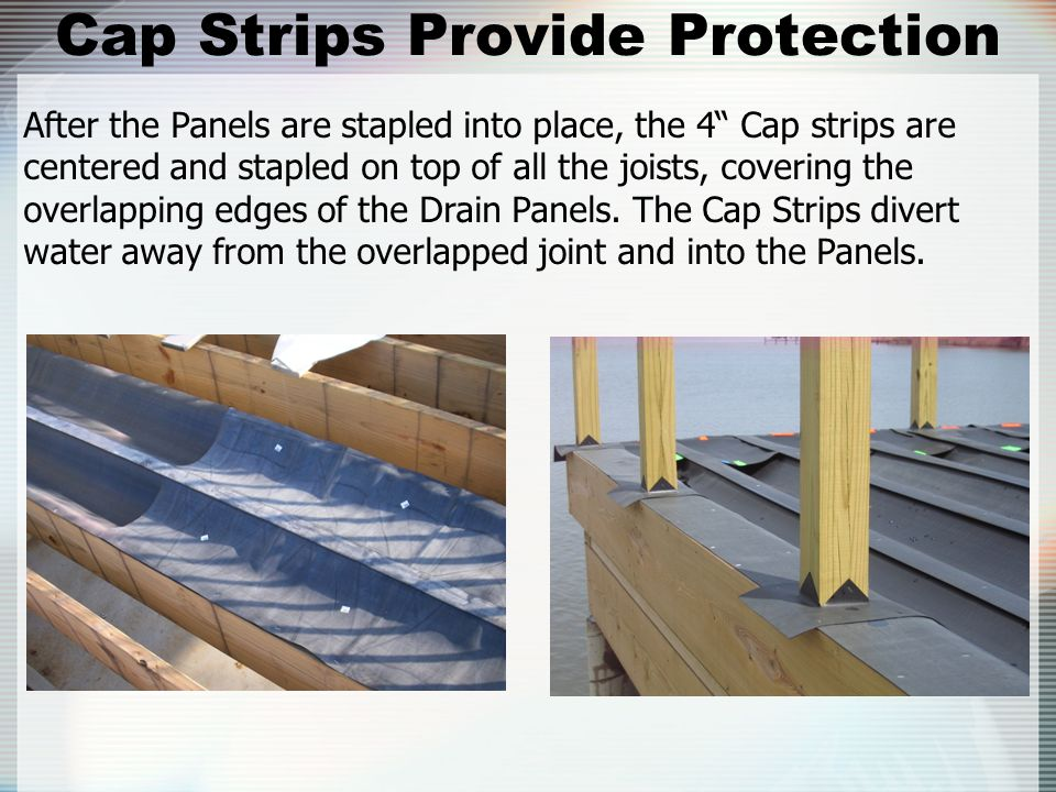 Cap Strips Provide Protection