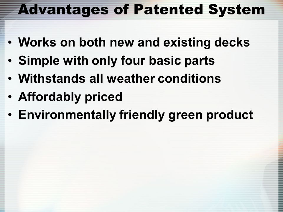 Advantages of Patented System