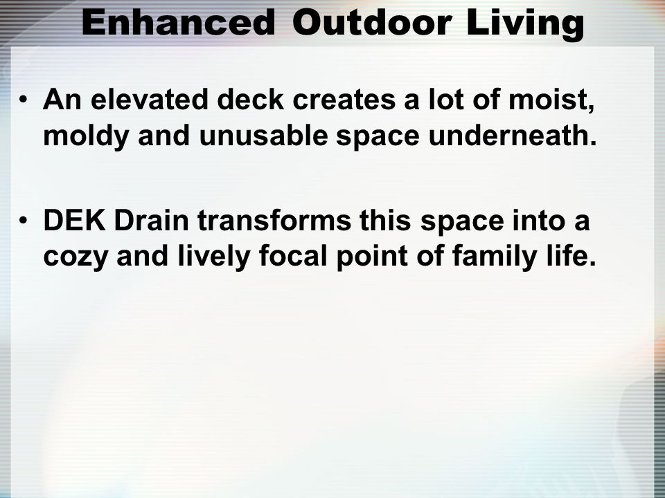 Enhanced Outdoor Living