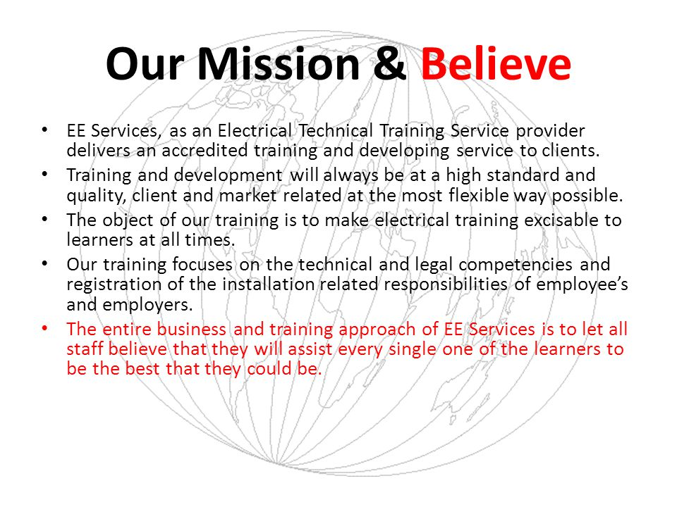 Our Mission & Believe
