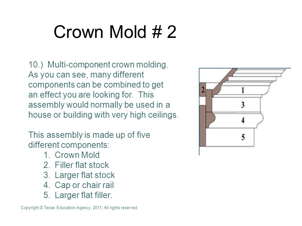 Crown Mold # 2 10.) Multi-component crown molding.