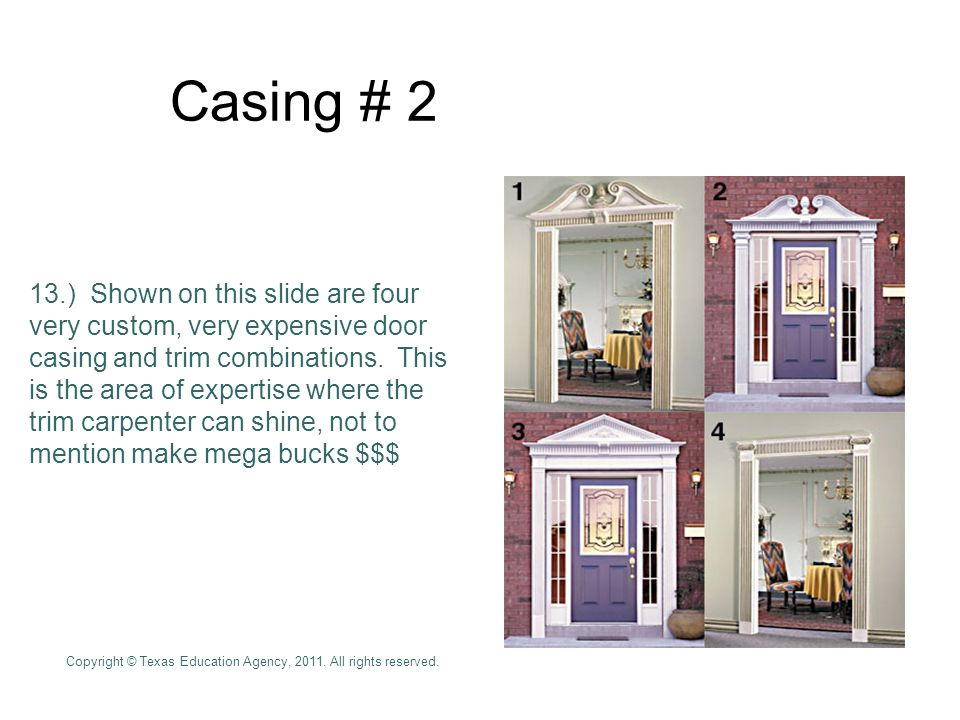Casing # 2 13.) Shown on this slide are four