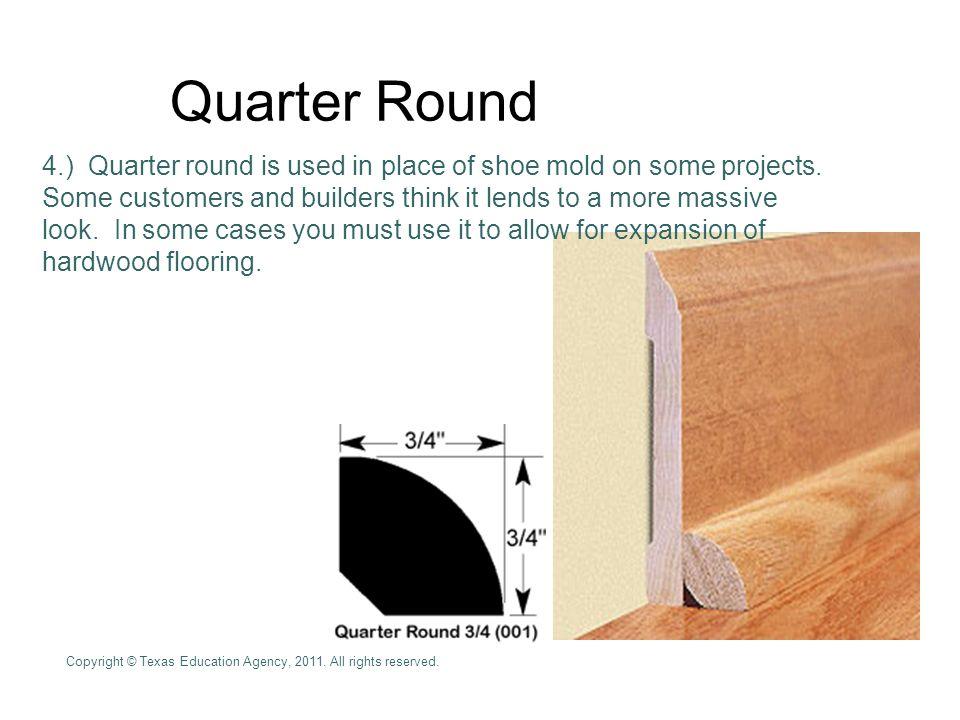 Quarter Round