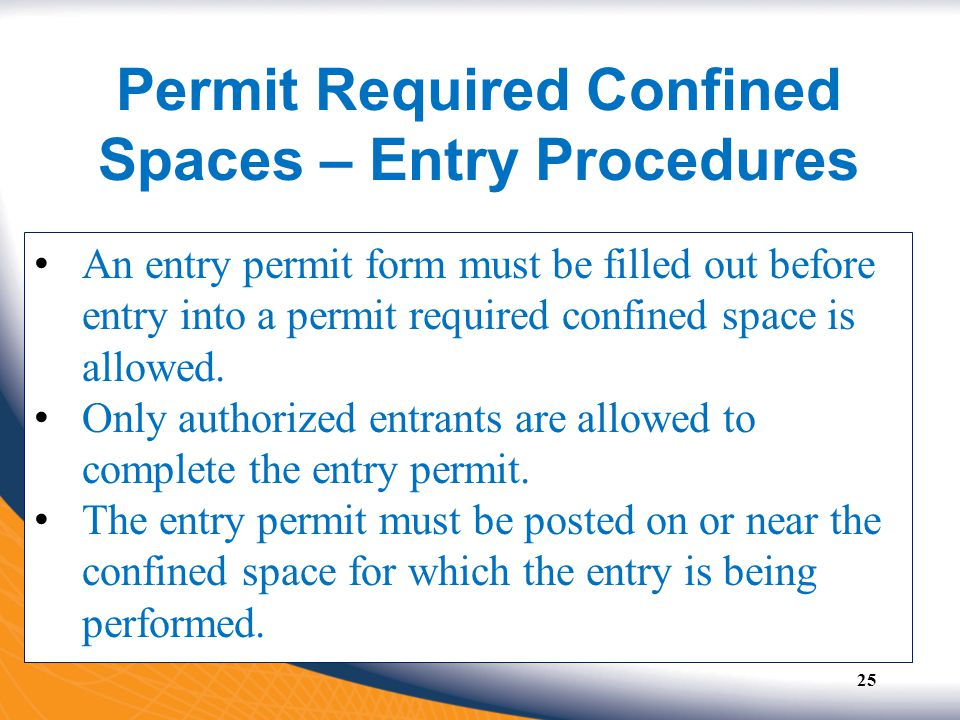Permit Required Confined Spaces – Entry Procedures
