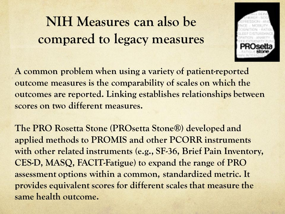 NIH Measures can also be compared to legacy measures