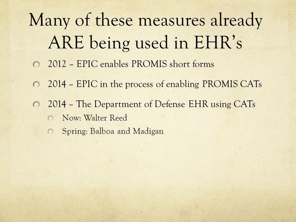 Many of these measures already ARE being used in EHR's