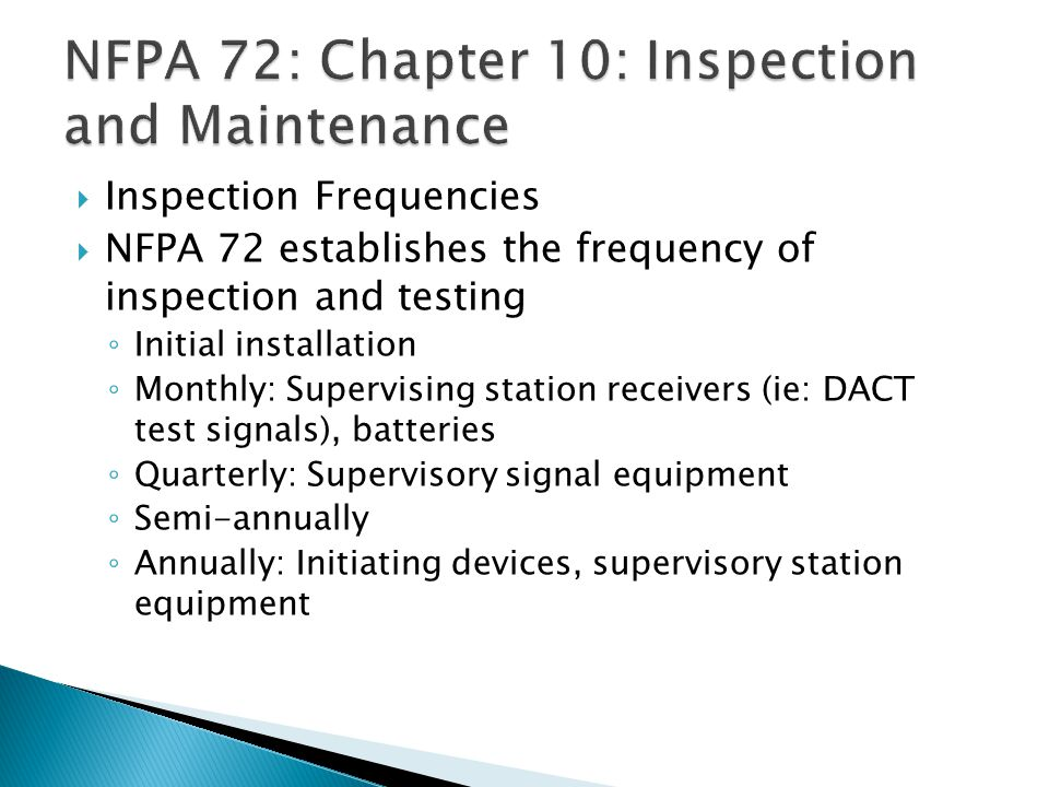 NFPA 72: Chapter 10: Inspection and Maintenance