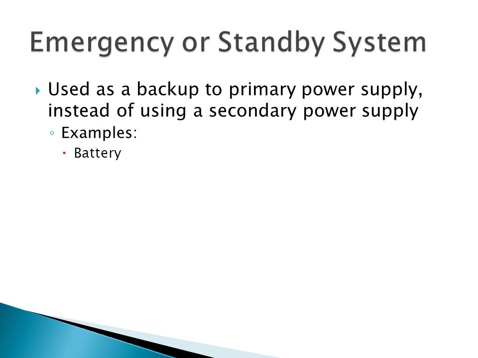Emergency or Standby System