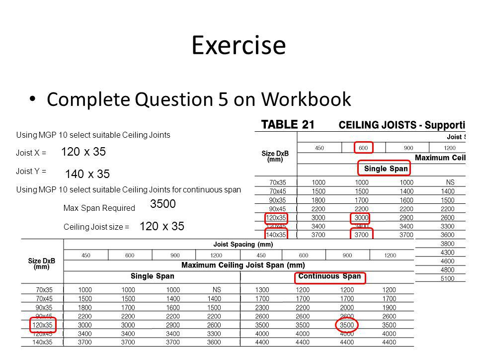 Exercise Complete Question 5 on Workbook 120 x 35 140 x 35 3500