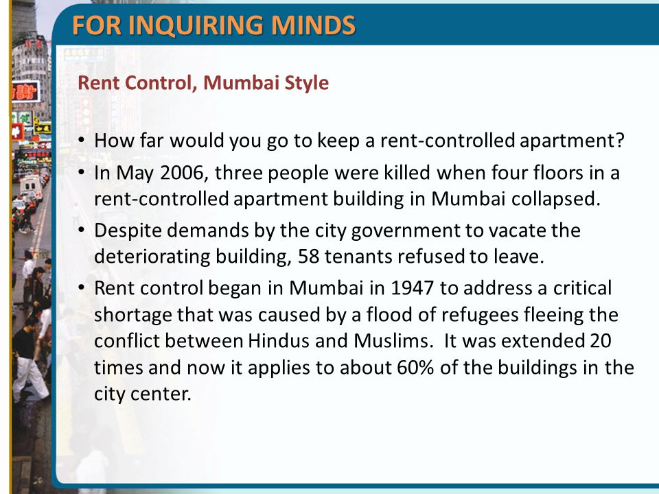 FOR INQUIRING MINDS Rent Control, Mumbai Style