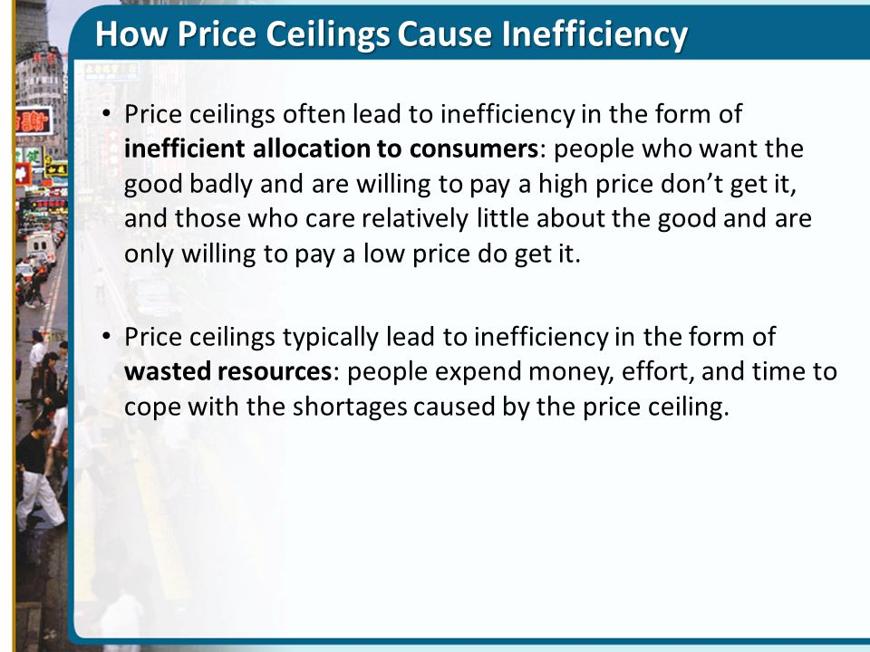 How Price Ceilings Cause Inefficiency