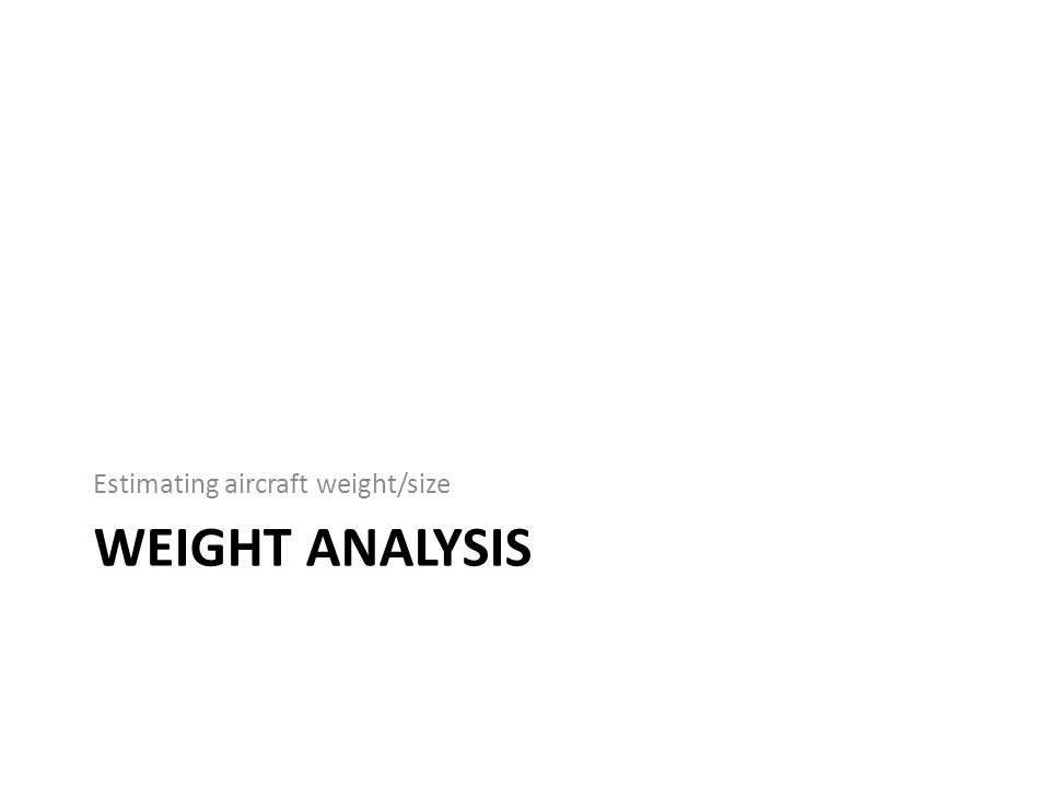 Estimating aircraft weight/size