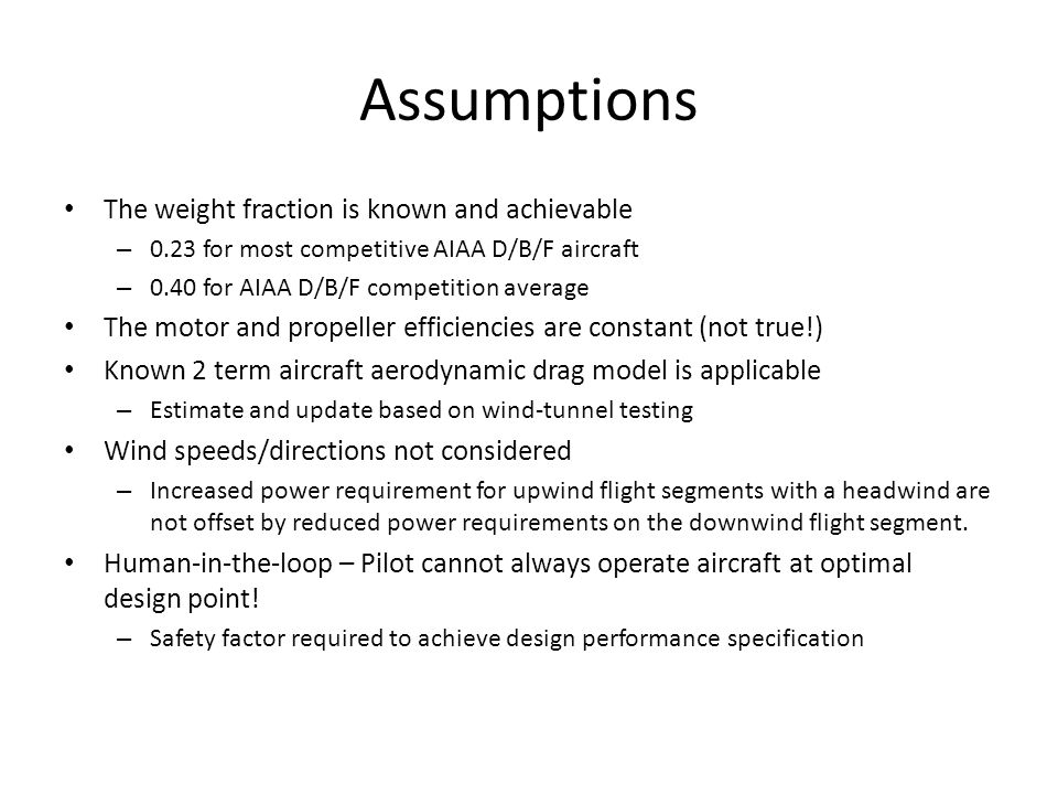 Assumptions The weight fraction is known and achievable
