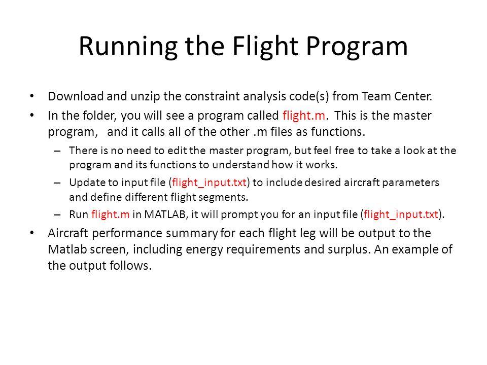 Running the Flight Program