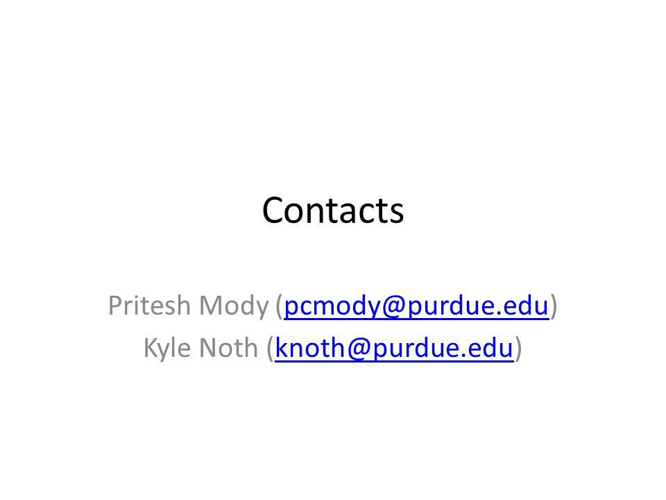 Pritesh Mody (pcmody@purdue.edu) Kyle Noth (knoth@purdue.edu)