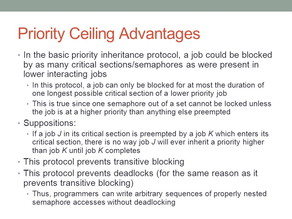 Priority Ceiling Advantages