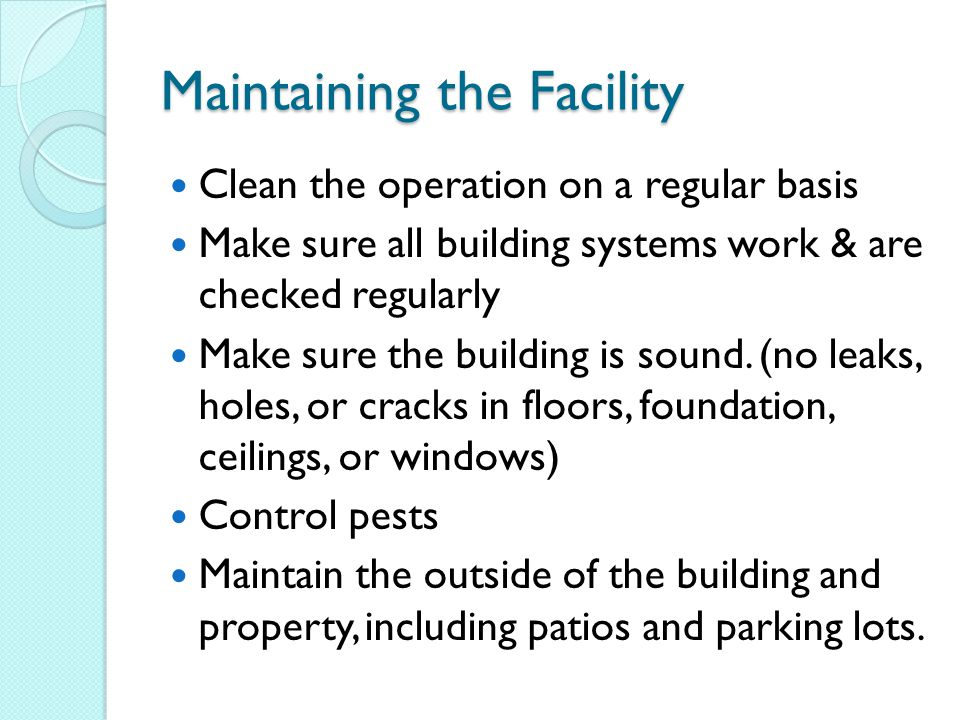 Maintaining the Facility