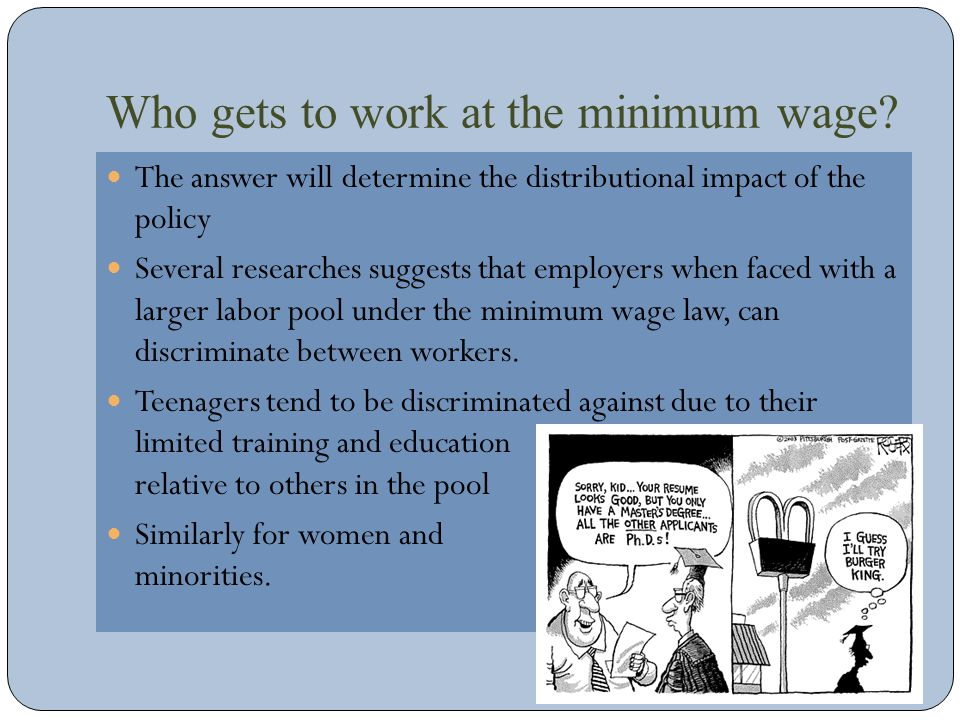 Who gets to work at the minimum wage