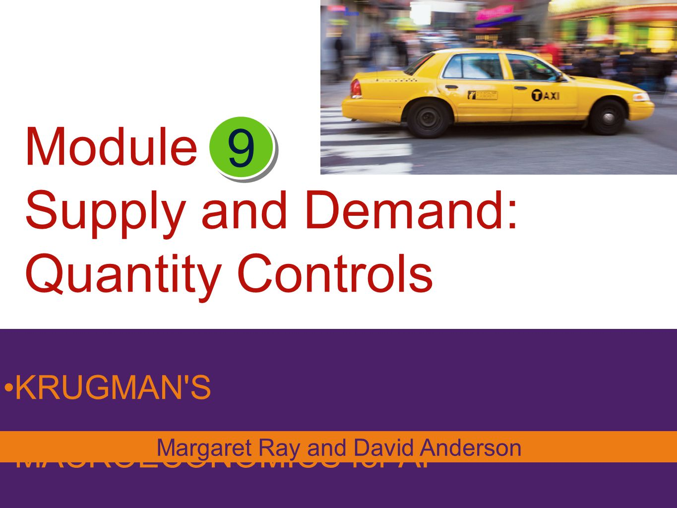 Module Supply and Demand: Quantity Controls