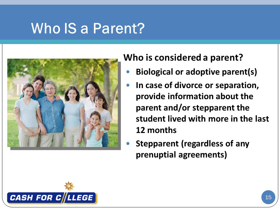 Who IS a Parent Who is considered a parent