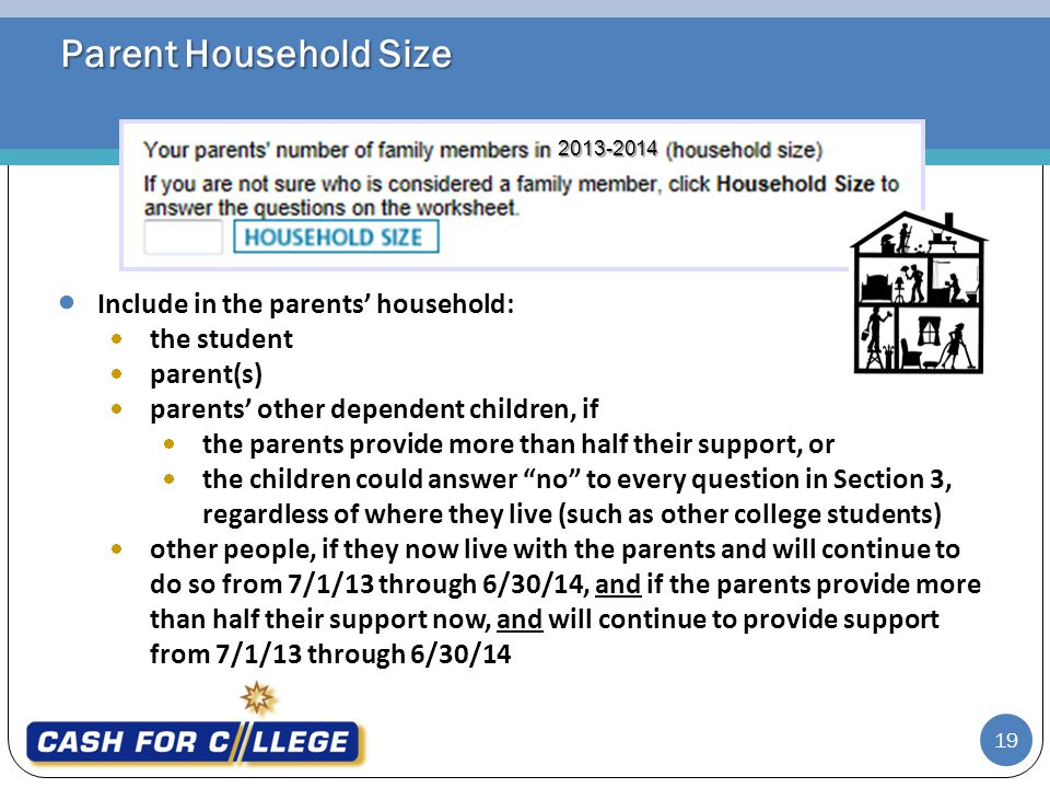 Parent Household Size Include in the parents' household: the student