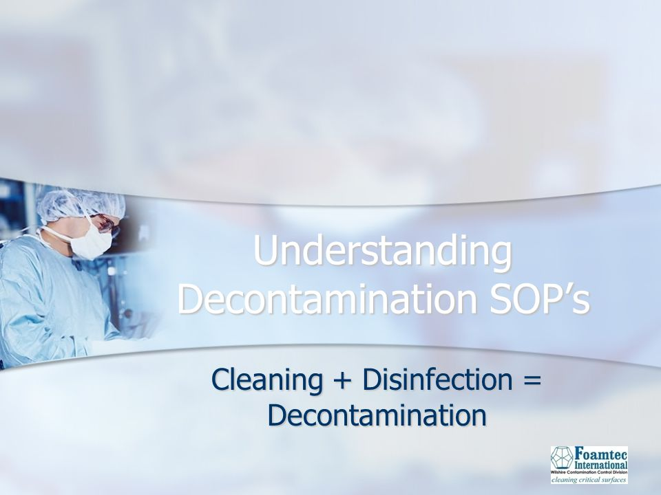 Understanding Decontamination SOP's