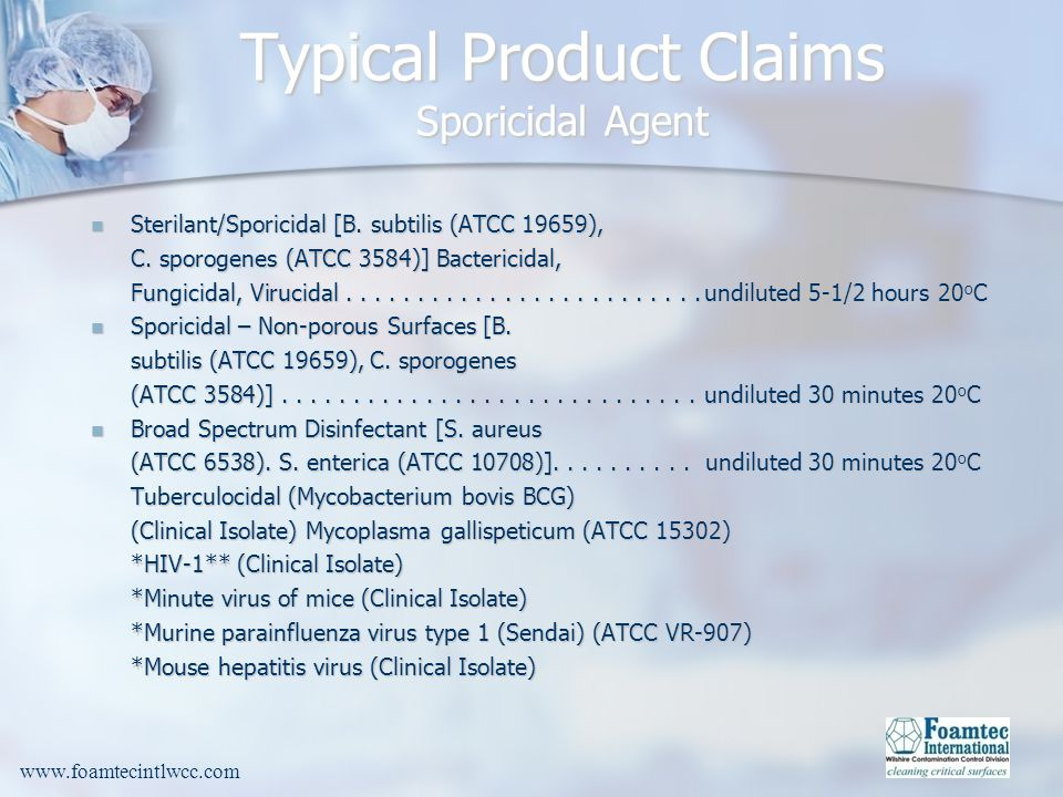 Typical Product Claims Sporicidal Agent