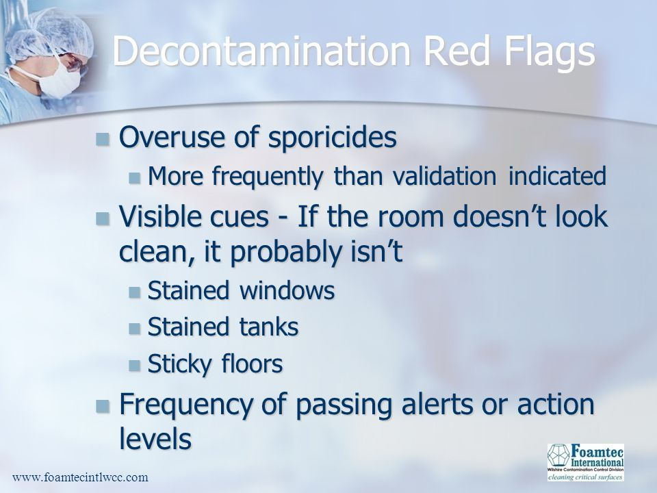 Decontamination Red Flags