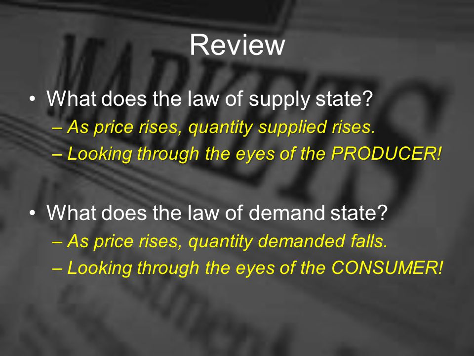 Review What does the law of supply state