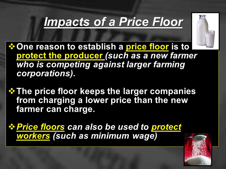 Impacts of a Price Floor