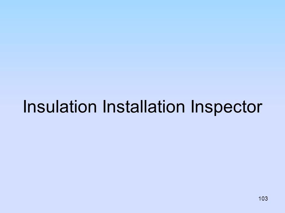 Insulation Installation Inspector