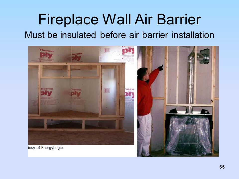 Fireplace Wall Air Barrier