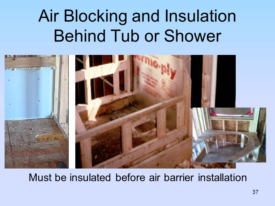 Air Blocking and Insulation Behind Tub or Shower
