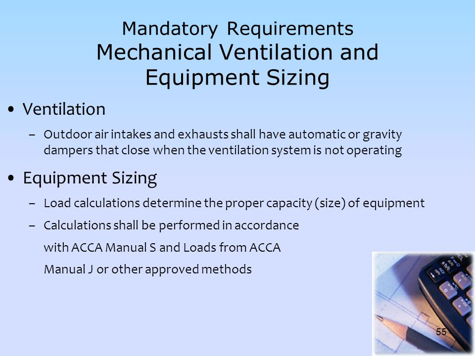 Mandatory Requirements Mechanical Ventilation and